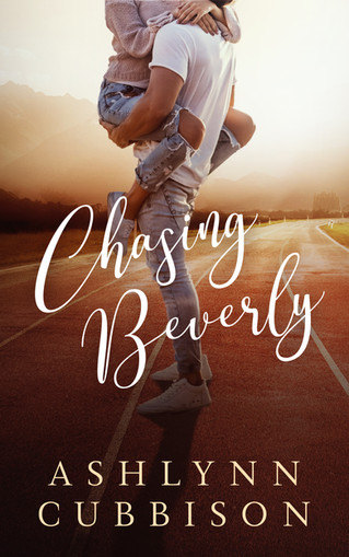 New Release - Chasing Beverly by Ashlynn Cubbison