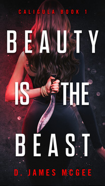 Beauty is the Beast by D. James McGee