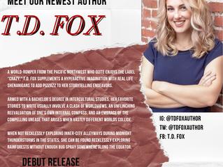 NEW AUTHOR - T.D. Fox