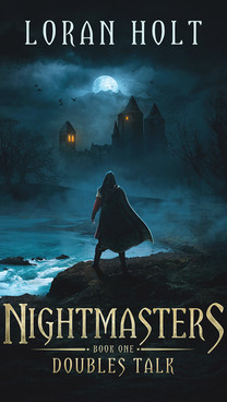 Nightmasters by Loran Holt