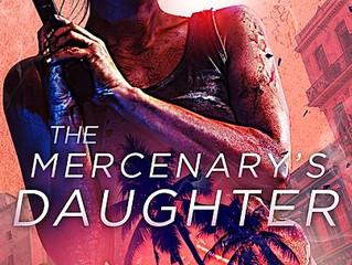 NEW RELEASE - Mercenary's Daughter