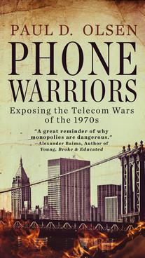 Phone Warriors by Paul Olsen