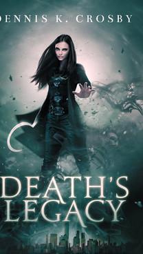 Death's Legacy by Dennis K. Crosby
