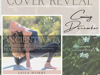 COVER REVEAL—ANCIENT YOGA FOR MODERN PRACTITIONERS: Five Minute Practices for Inner Peace
