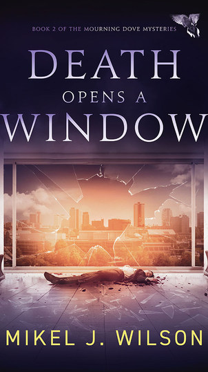 Death Opens A Window by Mikel J Wilson - Published by Acorn Publishing LLC