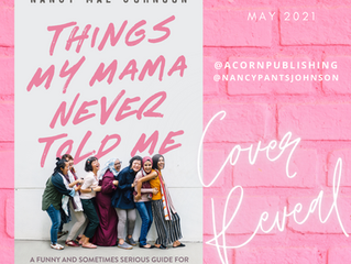 COVER REVEAL - Things My Mama Never Told Me