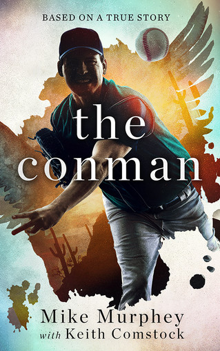NEW RELEASE - The Conman by Mike Murphey