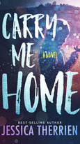 Carry Me Home by Jessica Therrien - Published by Acorn Publishing LLC