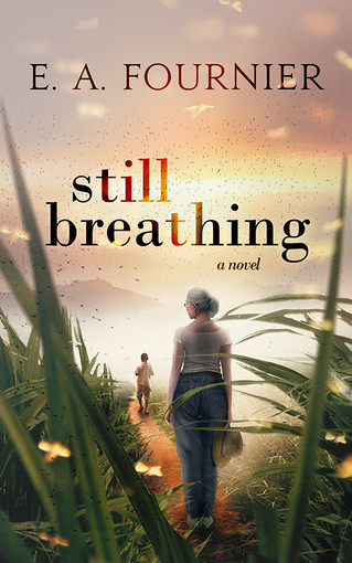 COVER REVEAL - Still Breathing by E.A. Fournier
