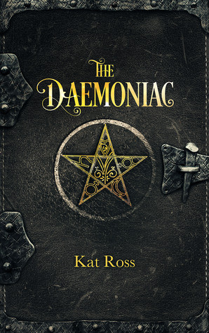 New Release by Kat Ross - THE DAEMONIAC