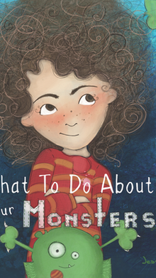 RELEASE DAY - What To Do About Your Monsters