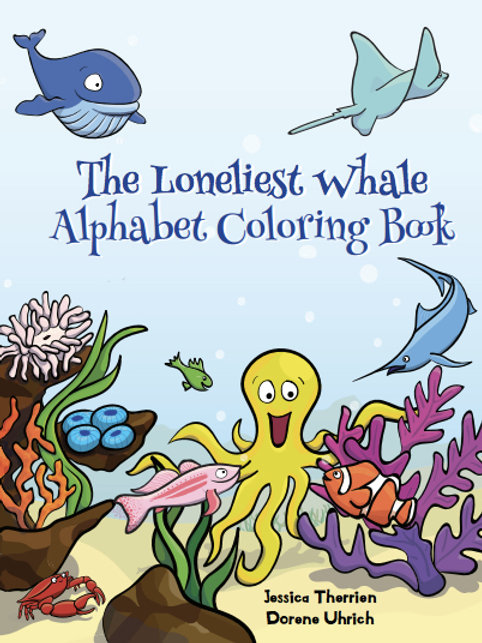 The Loneliest Whale Coloring Book