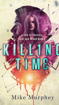 Killing Time by Mike Murphey