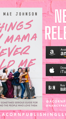 RELEASE DAY -  Things My Mama Never Told Me