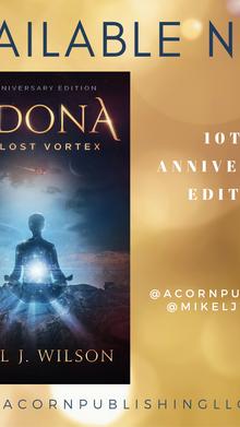 RELEASE DAY -  SEDONA: The Lost Vortex