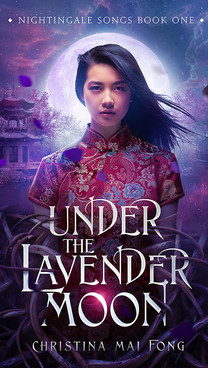 Under the Lavender Moon by Christina Mae Fong