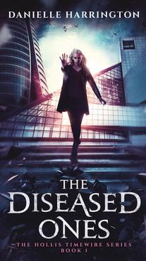 The Diseased Ones by Danielle Harrington