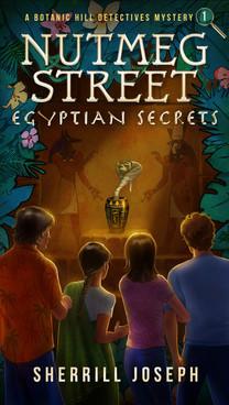Nutmeg Street: Egyptian Secrets by Sherrill Joseph