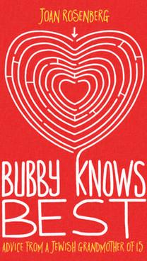 Bubby Knows Best by Joan Rosenberg