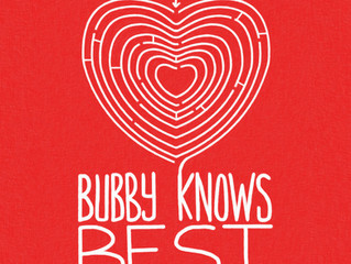 NEW RELEASE - Bubby Knows Best