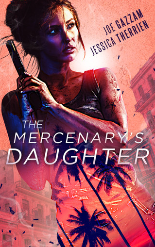 COVER REVEAL - The Mercenary's Daughter by Jessica Therrien