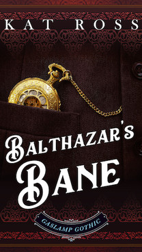 Balthazar's Bane by Kat Ross