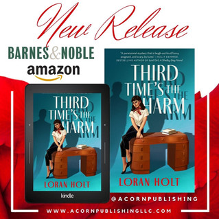 RELEASE DAY -  Third Time's the Harm