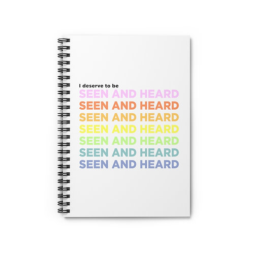 """""""Seen and Heard"""" Spiral Notebook"""
