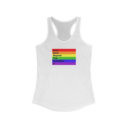 """""""Love Goes Beyond"""" Racerback Pride Tank"""