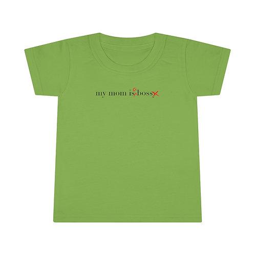"""My Mom is a Boss"" Toddler Feminist T-shirt"
