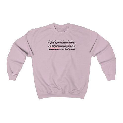 """Boss of My Body"" Unisex Sweatshirt"