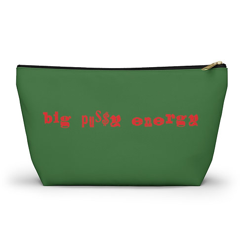 Big Pussy Energy Accessory Pouch