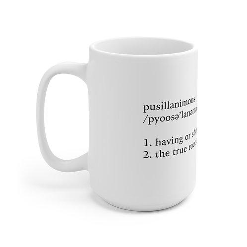 15oz Pusillanimous Definition Mug, White