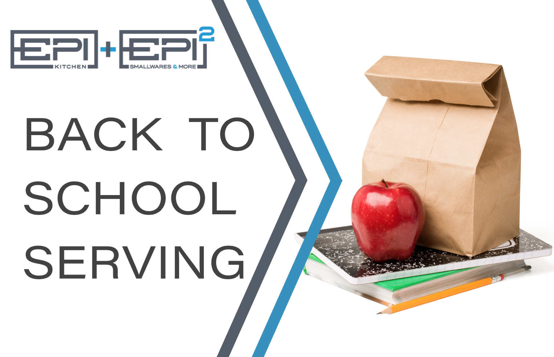 BACK TO SCHOOL SERVING SNAPSHOT