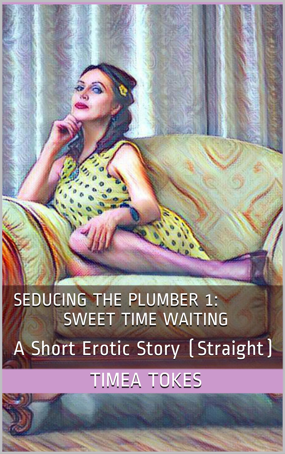 Seducing the Plumber by Timea Tokes