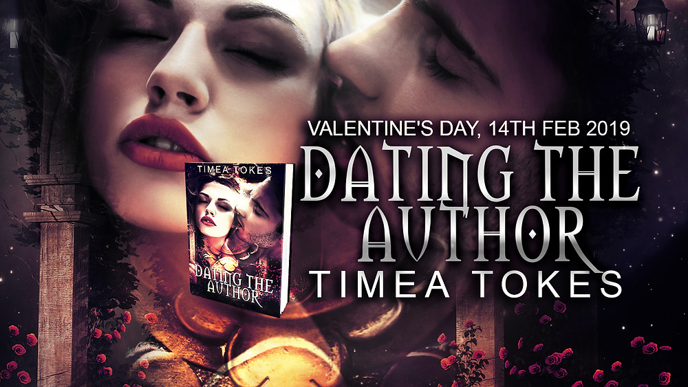 Dating The Author by Timea Tokes