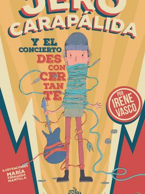 Jero Carapálida y el concierto desconcertante