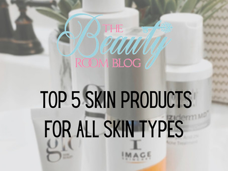 Our Top 5 Holy Grail Products For All Skin Types