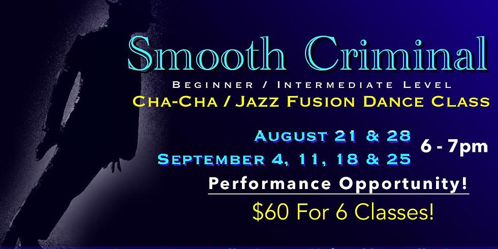 Smooth Criminal Cha-Cha/Jazz Group Dance Class