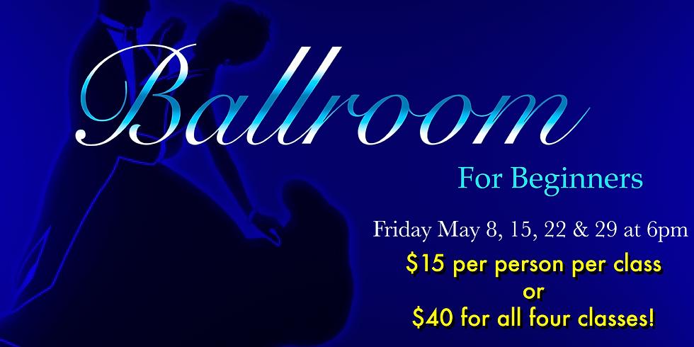 Ballroom For Beginners