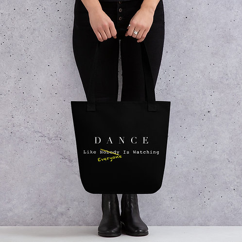 Dance Like Everyone Is Watching - Tote bag