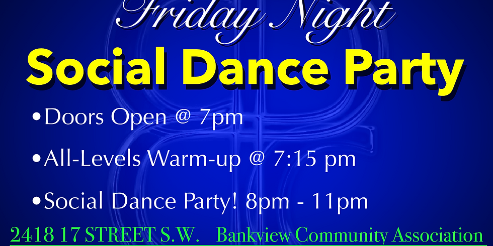 $10 Friday Night Social Dance Party!