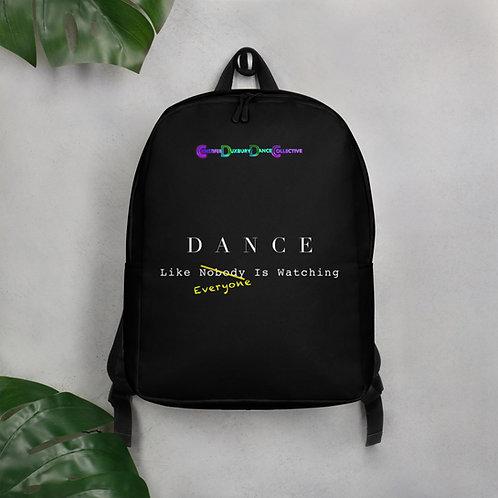 Dance Like Everyone Is Watching - Backpack
