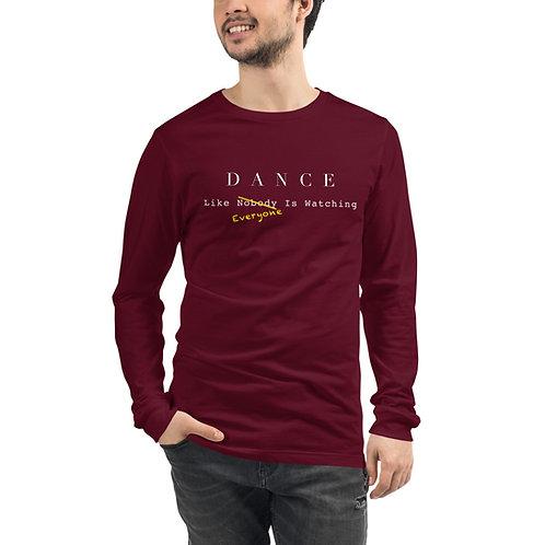 Dance Like Everyone Is Watching Long-Sleeved Shirt