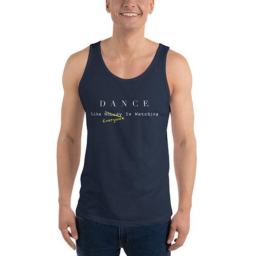 Dance Like Everyone Is Watching - Unisex Tank Top