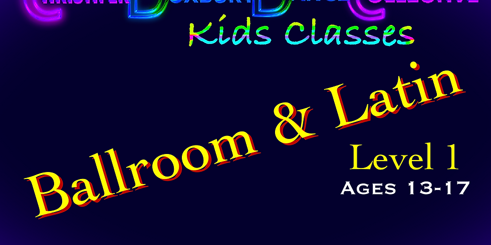 Youth Ballroom & Latin Lvl One (Ages 13-17)