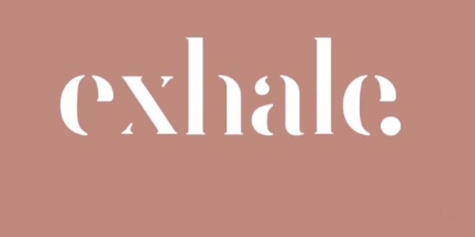 Exhale: Speak, Easy (Postponed)