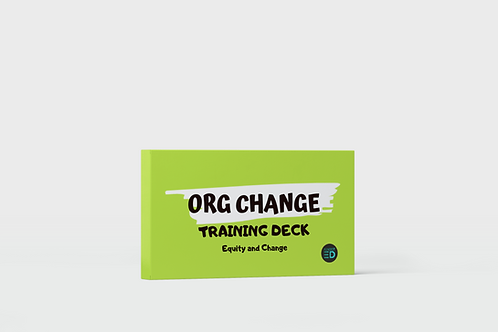 Org Change Training Deck - Equity