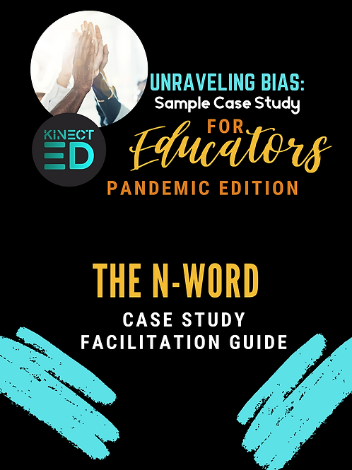 N Word Case Study and Facilitation Guide