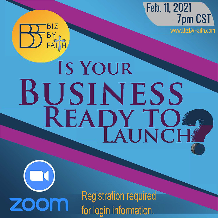 Is Your Biz Ready for Launch?
